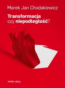 Transformacja czy niepodleglosc cover